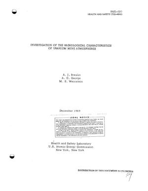 Primary view of object titled 'INVESTIGATION OF THE RADIOLOGICAL CHARACTERISTICS OF URANIUM MINE ATMOSPHERES.'.
