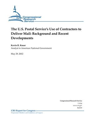The U.S. Postal Service's Use of Contractors to Deliver Mail: Background and Recent Developments