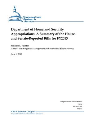 Department of Homeland Security Appropriations: A Summary of the House and Senate-Reported Bills for FY2013