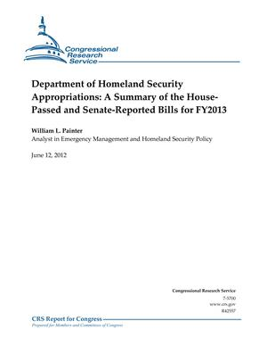 Department of Homeland Security Appropriations: A Summary of the House- Passed and Senate-Reported Bills for FY2013