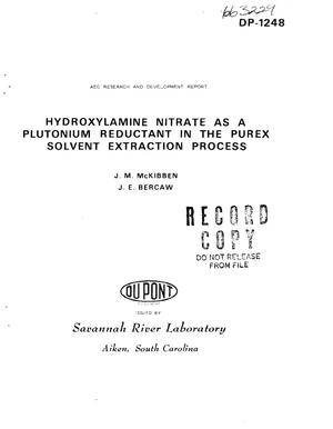 Primary view of object titled 'HYDROXYLAMINE NITRATE AS A PLUTONIUM REDUCTANT IN THE PUREX SOLVENT EXTRACTION PROCESS.'.