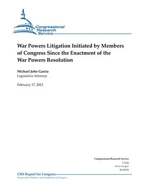 War Powers Litigation Initiated by Members of Congress Since the Enactment of the War Powers Resolution