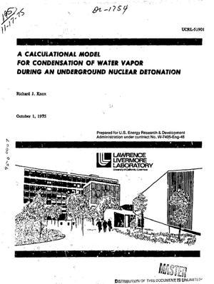 Primary view of object titled 'Calculational model for condensation of water vapor during an underground nuclear detonation'.