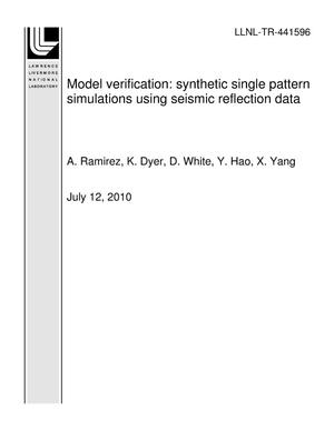 Primary view of object titled 'Model verification: synthetic single pattern simulations using seismic reflection data'.
