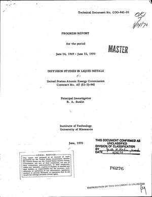 Primary view of object titled 'Diffusion Studies in Liquid Metals. Progress Report, June 16, 1969--June 15, 1970.'.