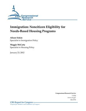 Immigration: Noncitizen Eligibility for Needs-Based Housing Programs