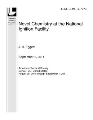 Primary view of object titled 'Novel Chemistry at the National Ignition Facility'.