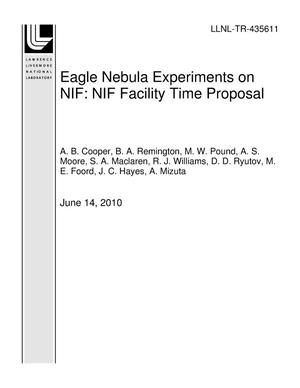 Primary view of object titled 'Eagle Nebula Experiments on NIF: NIF Facility Time Proposal'.