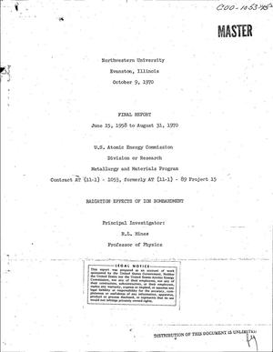 Primary view of object titled 'Radiation Effects of Ion Bombardment. Final Report, June 15, 1958--August 31, 1970.'.