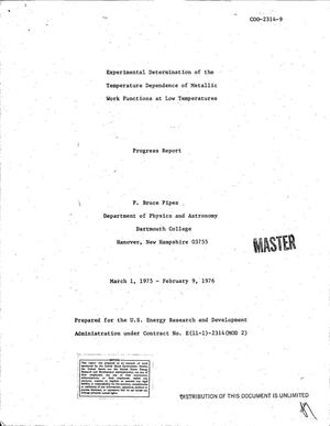 Primary view of object titled 'Experimental determination of the temperature dependence of metallic work functions at low temperatures. Progress report, March 1, 1975--February 9, 1976'.