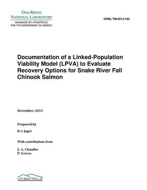 Primary view of object titled 'Documentation of a Linked-Population Viability Model to Evaluate Recovery Options for Snake River Fall Chinook Salmon'.
