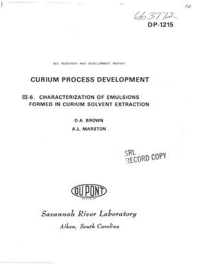 Primary view of object titled 'Curium Process Development. III-6. Characterization of Emulsions Formed in Curium Solvent Extraction.'.