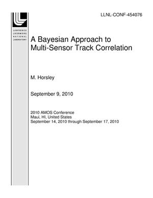 Primary view of object titled 'A Bayesian Approach to Multi-Sensor Track Correlation'.