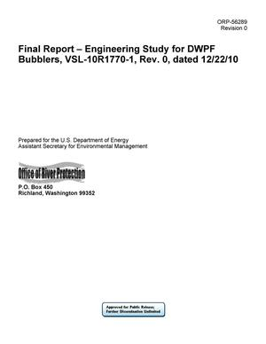 Primary view of object titled 'Final Report - Engineering Study for DWPF Bubblers, VSL-10R1770-1, Rev. 0, dated 12/22/10'.