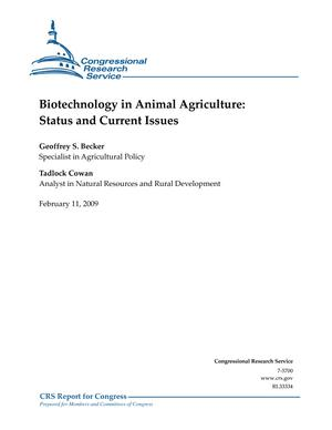 Biotechnology in Animal Agriculture: Status and Current Issues