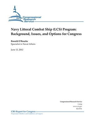 Navy Littoral Combat Ship (LCS) Program: Background, Issues, and Options for Congress