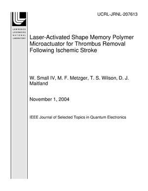 Primary view of object titled 'Laser-Activated Shape Memory Polymer Microactuator for Thrombus Removal Following Ischemic Stroke: Preliminary In Vitro Analysis'.