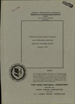 Primary view of object titled 'CHEMICAL TECHNOLOGY DIVISION, UNIT OPERATIONS SECTION MONTHLY PROGRESS REPORT FOR AUGUST 1959'.