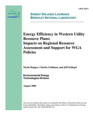 Primary view of object titled 'Energy Efficiency in Western Utility Resource Plans: Impacts onRegional Resources Assessment and Support for WGA Policies'.