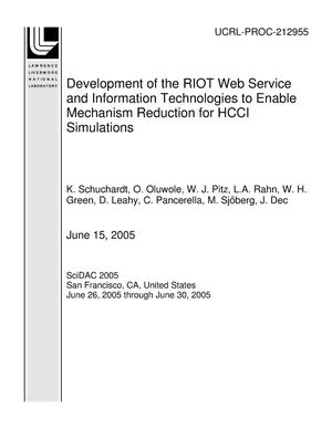 Primary view of object titled 'Development of the RIOT Web Service and Information Technologies to Enable Mechanism Reduction for HCCI Simulations'.