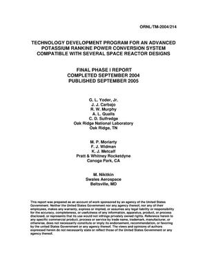Primary view of object titled 'Technology Development Program for an Advanced Potassium Rankine Power Conversion System Compatible with Several Space Reactor Designs'.