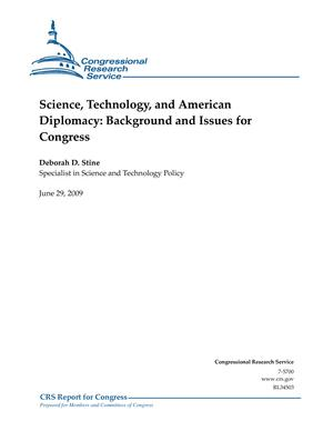 Science, Technology, and American Diplomacy: Background and Issues for Congress