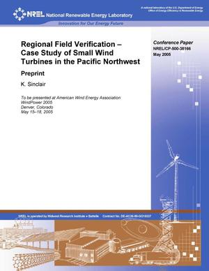 Primary view of object titled 'Regional Field Verification -- Case Study of Small Wind Turbines in the Pacific Northwest: Preprint'.