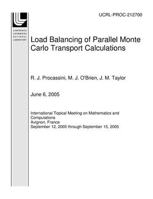 Primary view of object titled 'Load Balancing of Parallel Monte Carlo Transport Calculations'.