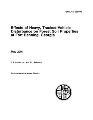 Primary view of object titled 'Effects of Heavy, Tracked-Vehicle Disturbance on Forest Soil Properties at Fort Benning, Georgia'.