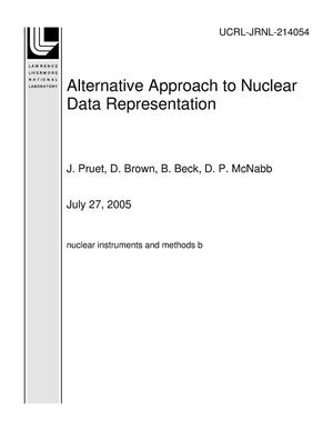 Primary view of object titled 'Alternative Approach to Nuclear Data Representation'.