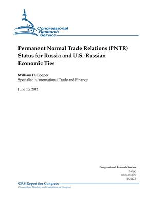 Permanent Normal Trade Relations (PNTR) Status for Russia and U.S.-Russian Economic Ties