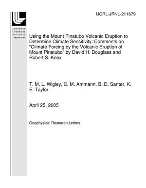 "Primary view of object titled 'Using the Mount Pinatubo Volcanic Eruption to Determine Climate Sensitivity: Comments on ""Climate Forcing by the Volcanic Eruption of Mount Pinatubo"" by David H. Douglass and Robert S. Knox'."