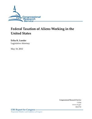 Federal Taxation of Aliens Working in the United States