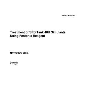 Primary view of object titled 'Treatment of SRS Tank 48H Simulants Using Fenton's Reagent'.