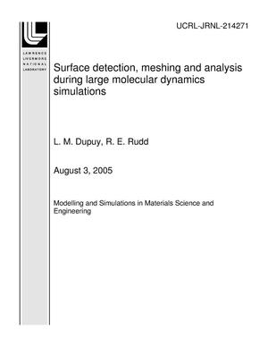 Primary view of object titled 'Surface detection, meshing and analysis during large molecular dynamics simulations'.