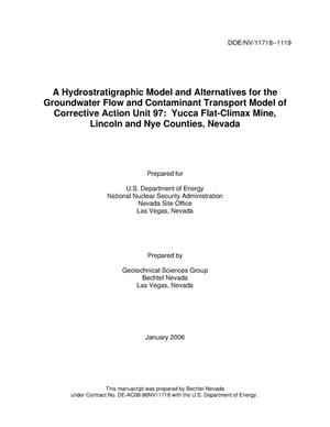 Primary view of object titled 'A Hydrostratigraphic Model and Alternatives for the Groundwater Flow and Contaminant Transport Model of Corrective Action Unit 97: Yucca Flat-Climax Mine, Lincoln and Nye Counties, Nevada'.