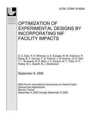 Primary view of object titled 'OPTIMIZATION OF EXPERIMENTAL DESIGNS BY INCORPORATING NIF FACILITY IMPACTS'.