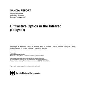 Primary view of object titled 'Diffractive Optics in the Infrared (DiOptIR) LDRD 67109 final report.'.