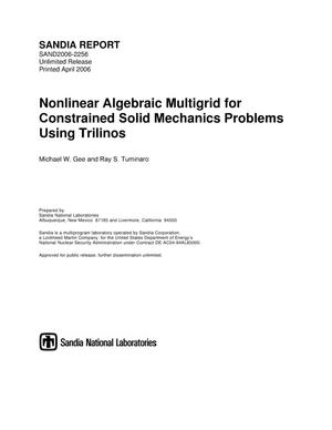 Primary view of object titled 'Nonlinear algebraic multigrid for constrained solid mechanics problems using Trilinos.'.