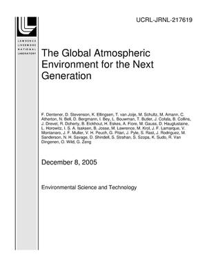 Primary view of object titled 'The Global Atmospheric Environment for the Next Generation'.