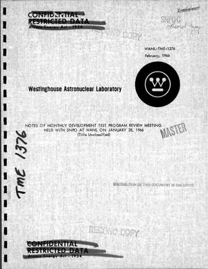Primary view of object titled 'Notes of monthly development test program review meeting held with SNPO at WANL on January 28, 1966'.