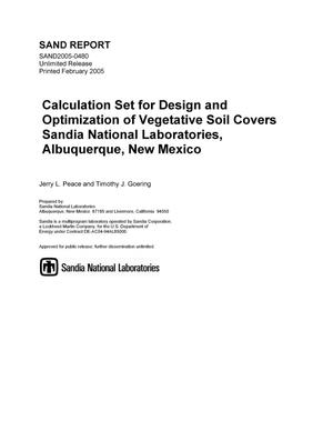 Primary view of object titled 'Calculation set for design and optimization of vegetative soil covers Sandia National Laboratories, Albuquerque, New Mexico.'.