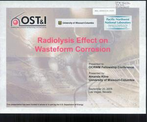 Primary view of object titled 'RADIOLYSIS EFFECT ON WASTEFORM CORROSION'.