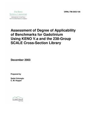 Primary view of object titled 'Assessment of Degree of Applicability of Benchmarks for Gadolinium Using KENO V.a and the 238-Group SCALE Cross-Section Library'.