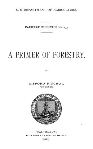 Primary view of object titled 'A Primer of Forestry'.