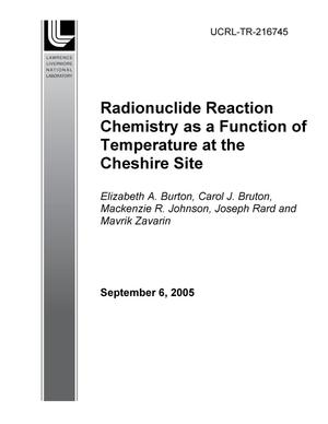Primary view of object titled 'Radionuclide Reaction Chemistry as a Function of Temperature at the Cheshire Site'.