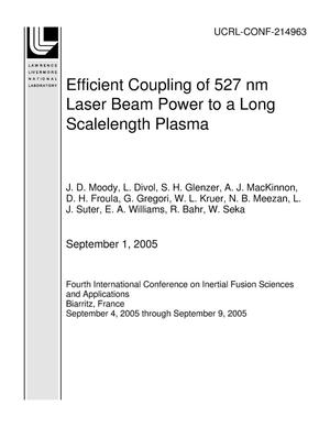 Primary view of object titled 'Efficient Coupling of 527 nm Laser Beam Power to a Long Scalelength Plasma'.
