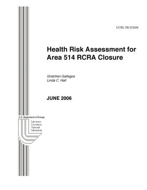 Primary view of object titled 'Health Risk Assessment for Area 514 RCRA Closure'.