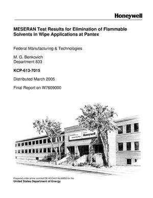 Primary view of object titled 'MESERAN Test Results for Elimination of Flammable Solvents in Wipe Applications at Pantex'.