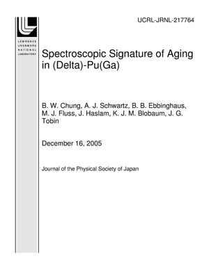 Primary view of object titled 'Spectroscopic Signature of Aging in (Delta)-Pu(Ga)'.